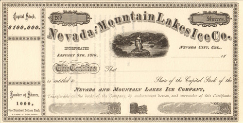 Nevada and Mountain Lakes Ice Company stock certificate circa 1870 (California)