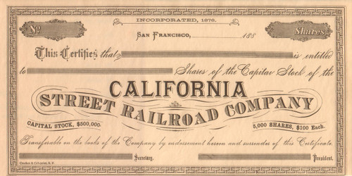 California Street Railroad stock certificate (San Francisco CA)  circa 1880