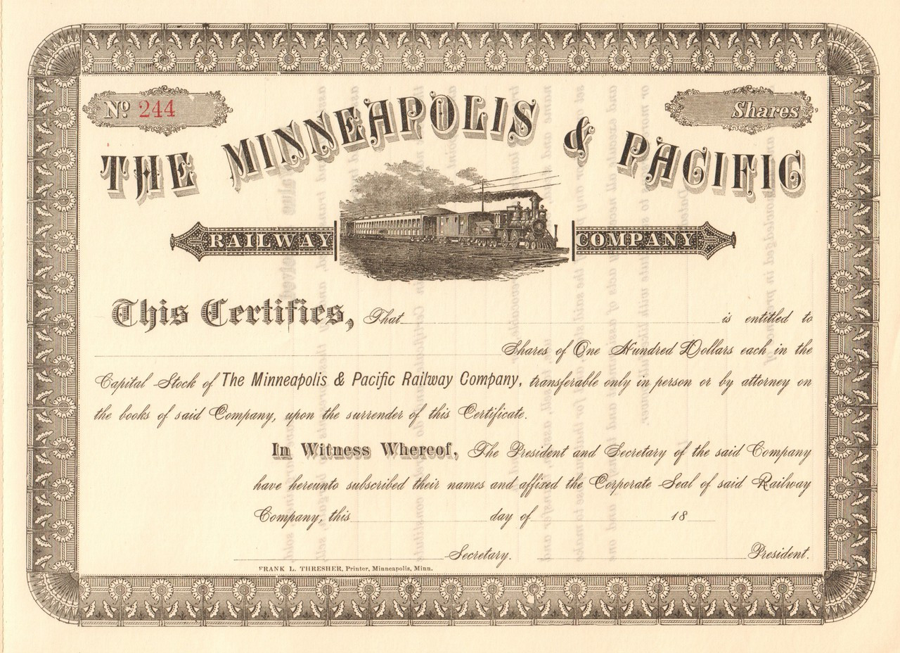 Minneapolis and Pacific Railway Company stock certificate ... Pacific Railway Company