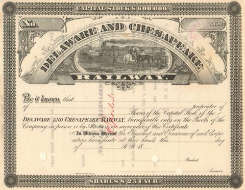 Delaware and Chesapeake Railway stock certificate circa 1877