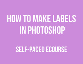 ECOURSE - How to make labels in Photoshop