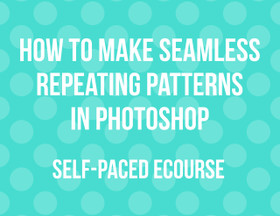ECOURSE - How to make seamless repeating patterns in Photoshop