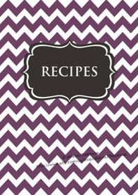 Purple Chevron & Dark Grey Recipe Binder - EDITABLE - 54 Sheets - INSTANT DOWNLOAD