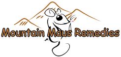 Mountain Maus' Remedies