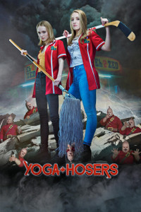 Yoga Hosers - Flix Fling (Digital Code) - Please Read Description