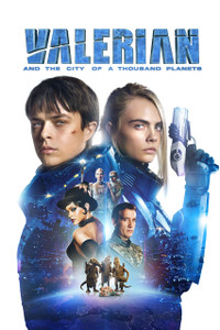 Valerian and the City of a Thousand Planets - UV HDX (Digital Code) - EARLY RELEASE