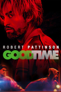 Good Time - UV HDX (Digital Code) - EARLY RELEASE
