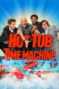 Hot Tub Time Machine 2 - UV HDX  (Digital Code)