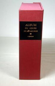Jordan, S., Album du Cours de Matallurgie Professe a lEcole Cemtrale des Arts et Manufactures. Paris, 1875.