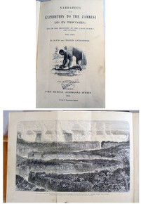 Book  by Livingstone, David and Charles; Narrative of an Expedition to the Zambesi and Its Tributaries: And of the Discovery of the Lakes Shirwa and Nyassa 1858-1864. London: John Murray, 1865.