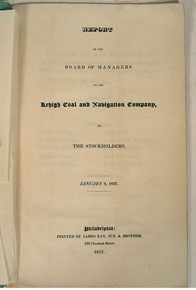 Rare Pennsylvania Anthracite Mining Report, Joseph Watson, Report of the Lehigh Coal and Navigation Company, 1837