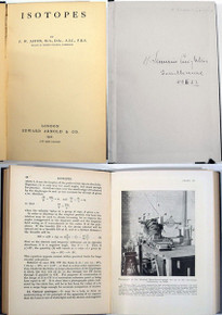 Rare Science Book: Aston, Francis William; Isotopes by F. W. Aston.... London, Edward Arnold & Co., 1922.