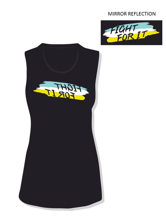 Fight For It- Reflection Tank