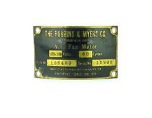"Original Motor Tag for Robbins Myers 12"" Lollipop Fan 105453"