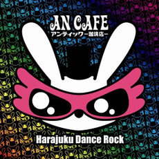 An Cafe: Harajuku Dance Rock CD