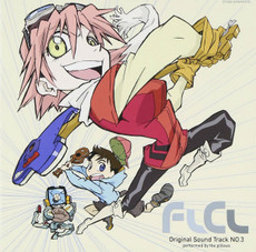 FLCL Original No. 03 CD (Soundtrack)