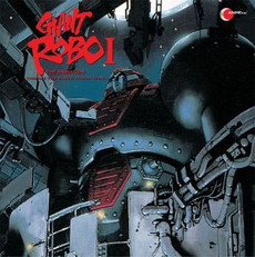 Giant Robo Original Vol. 01 CD (Soudtrack)