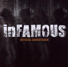 Infamous: Original Video Game CD (Soundtrack)