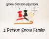 2 Person Snow Family