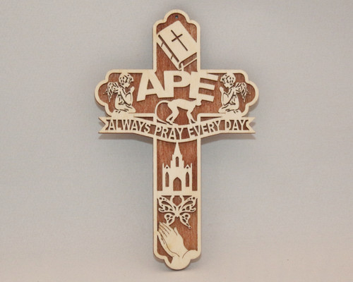 "APE ""Always Pray Everyday"" Cross"