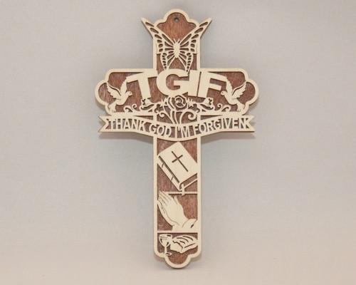 "TGIF ""Thank God I'm Forgiven""  Cross"