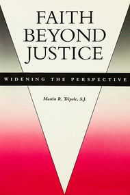 Faith Beyond Justice: Widening the Perspective