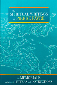 Spiritual Writings of Pierre Favre - Hardcover