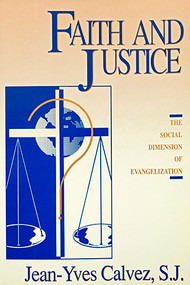 Faith and Justice: The Social Dimension of Evangelization