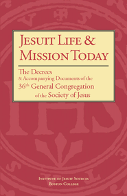 Jesuit Life & Mission Today: The Decrees and Accompanying Documents of the 36th General Congregation of the Society of Jesus - Paperback