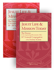 Jesuit Life & Mission Today BUNDLE: The Decrees and Accompanying Documents of the 31st–36th General Congregations of the Society of Jesus