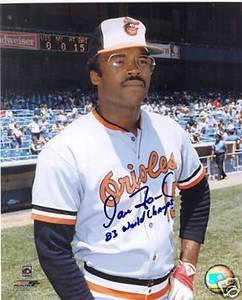 Dan Ford Baltimore Orioles Photo w/  83 WS Inscription
