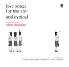 Love Songs for the Shy and Cynical - Big Finish Audio Book CD Set