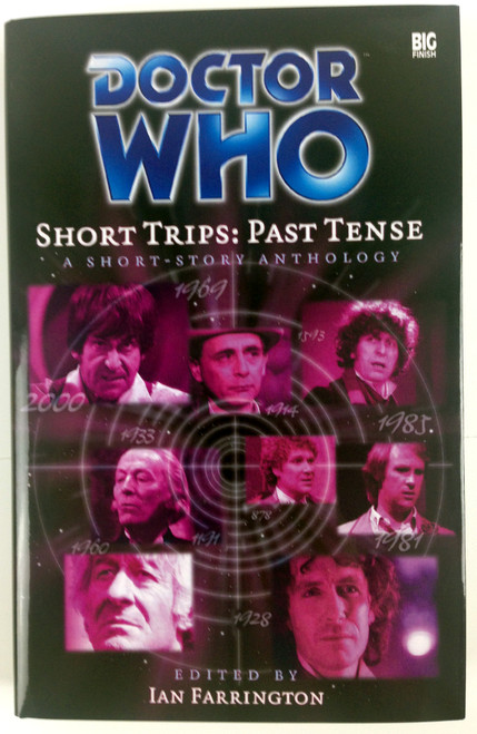 Big Finish Short Trips #6: Past Tense Hardcover Book