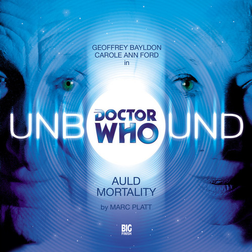 Unbound 1 - Auld Mortality- Big Finish Audio CD