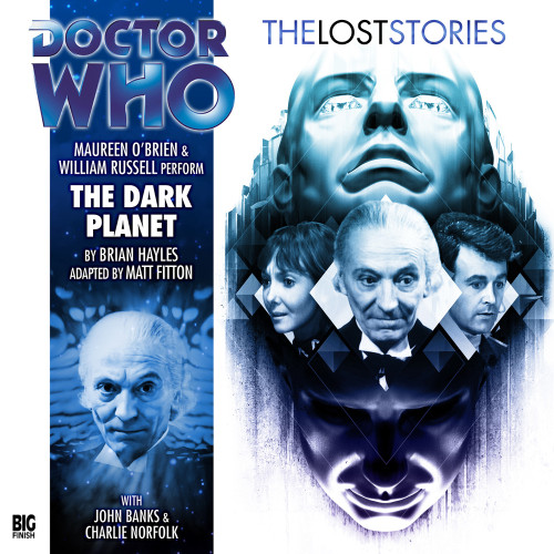 The Dark Planet - The Lost Stories #4.01 - Big Finish Audio CD