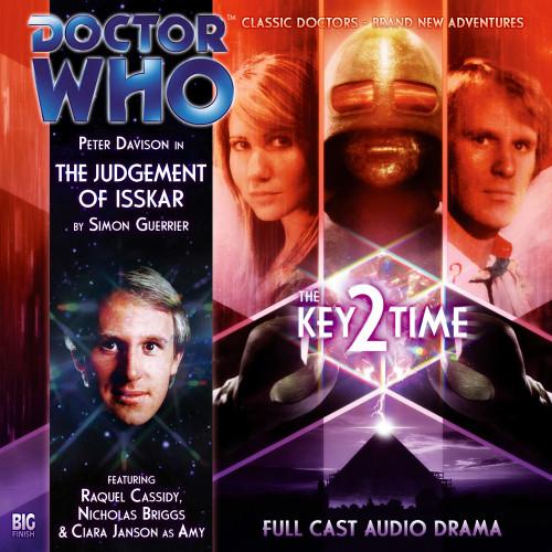 Key 2 Time - The Judgement of Isskar Big Finish Audio CD #117