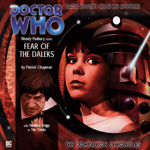 Companion Chronicles - Fear of the Daleks Big Finish Audio CD