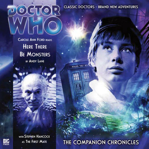 Companion Chronicles - Here There Be Monsters - Big Finish Audio CD 3.1