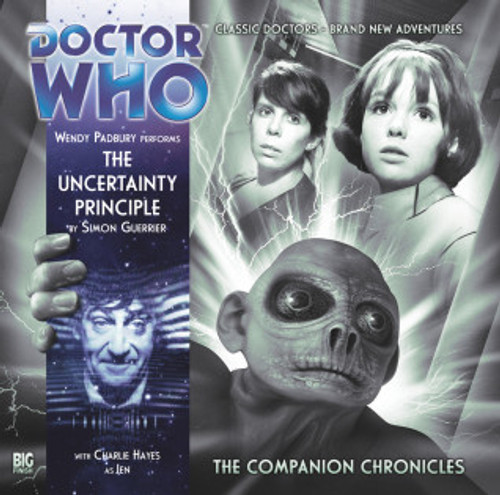 Companion Chronicles - The Uncertainty Principle - Big Finish Audio CD 7.2