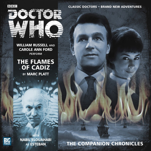 Companion Chronicles - The Flames of Cadiz - Big Finish Audio CD 7.7