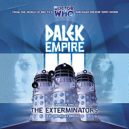 Dalek Empire: The Exterminators- Big Finish Audio CD