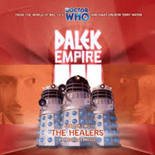 Dalek Empire: The Healers - Big Finish Audio CD
