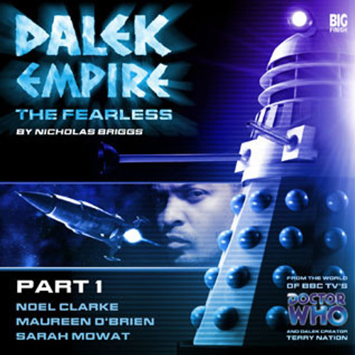 Dalek Empire: Fearless Part 1- Big Finish Audio CD