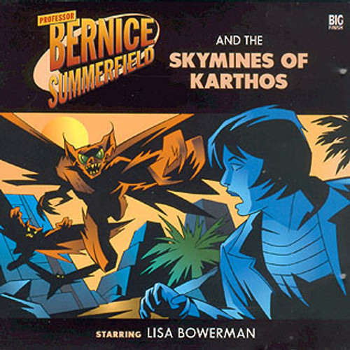 Bernice Summerfield: #2.4 The Skymines of Karthos - Big Finish Audio CD