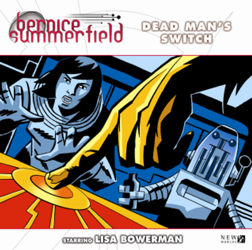 Bernice Summerfield: #11.4 Dead Mans Switch - Big Finish Audio CD
