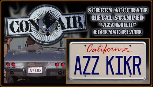 """License Plate - CON AIR- """"AZZ KIKR"""""""