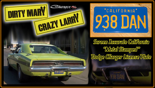 """License Plate - DIRTY MARY CRAZY LARRY - """"938 DAN"""""""