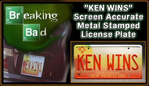 "License Plate - BREAKING BAD - ""KEN WINS"""
