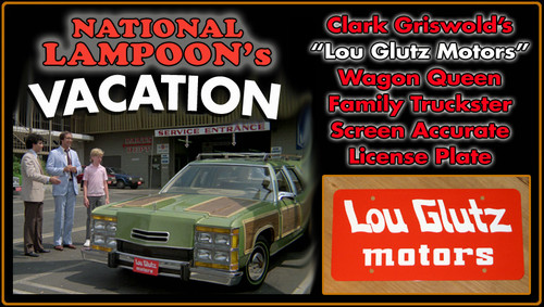 """License Plate - National Lampoon's VACATION - """"Lou Glutz Motors"""""""