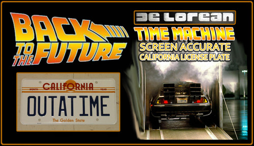 """License Plate - BACK to the FUTURE - """"OUTATIME"""""""